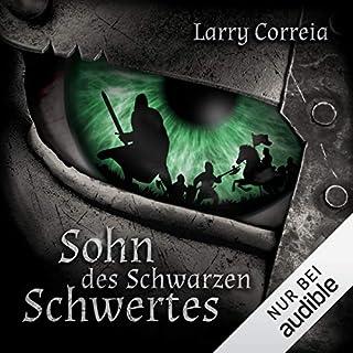 Sohn des schwarzen Schwertes     Sage des vergessenen Kriegers 1              Autor:                                                                                                                                 Larry Correia                               Sprecher:                                                                                                                                 Jürgen Holdorf                      Spieldauer: 18 Std. und 4 Min.     227 Bewertungen     Gesamt 4,6