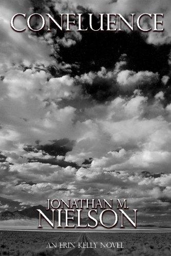Book: Confluence (An Erin Kelly Novel - Volume 2) by Jonathan M. Nielson