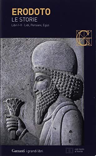 Le storie. Libri 1º-2º: Lidi, Persiani, Egizi. Testo greco a fronte
