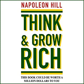 Think and Grow Rich                   Written by:                                                                                                                                 Napoleon Hill                               Narrated by:                                                                                                                                 Russ Williams                      Length: 10 hrs and 15 mins     367 ratings     Overall 4.6