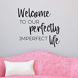 CLIFFBENNETT Perfectly Imperfect Life Wall Quote Decal Vinyl Decal Entryway Entry Home Quotes Family Quotes Perfect Welcome Hello