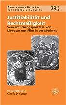 Verrechtlichungsprozesse Von Literatur Und Film in Der Moderne. (Amsterdamer Beiträge Zur Neueren Germanistik) (German Edi...