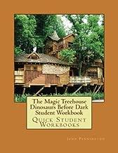 The Magic Treehouse Dinosaurs Before Dark Student Workbook: Quick Student Workbooks