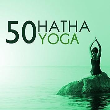 Hatha Yoga 50 - Musica para Meditaciones Mindfulness, Mente Abierta y Relajarse