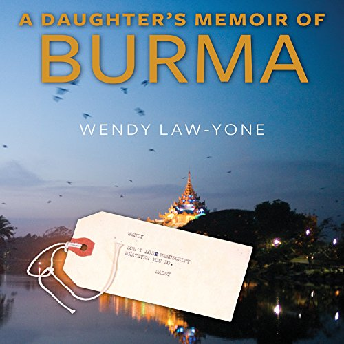 A Daughter's Memoir of Burma audiobook cover art