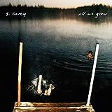 Songtexte von S. Carey - All We Grow