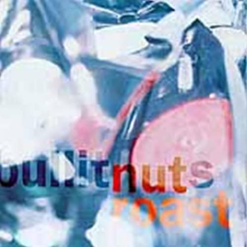 Bullitnuts