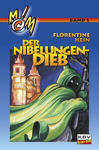 Der Nibelungendieb (M&M plus Vitamin C 1) (German Edition)