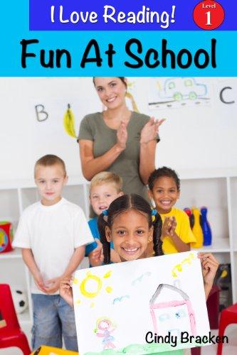 "Fun At School (An ""I Love Reading"" Level 1 Reader)"