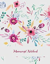 Manuscript Notebook: Cute Floral Design, Music Composition Books, Music Manuscript Paper 120 Pages Large Print 8.5 X 11 Blank Guitar Tab, Blank Staff Paper