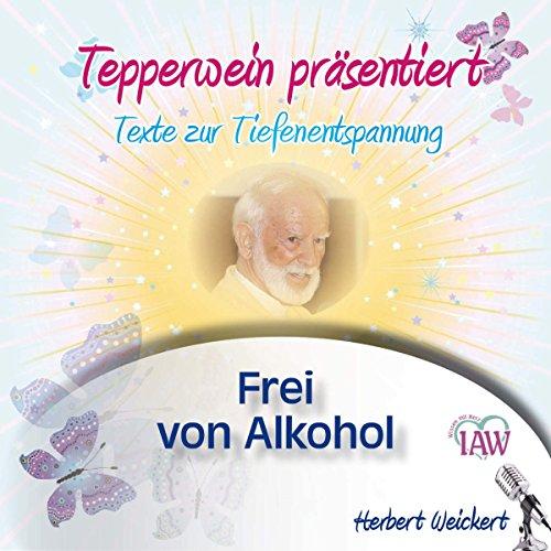 Tepperwein präsentiert - Frei von Alkohol Titelbild