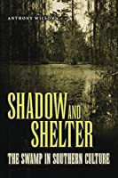 Shadow and Shelter