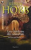 Les Cités des Anciens, Tome 5 - Les gardiens des souvenirs
