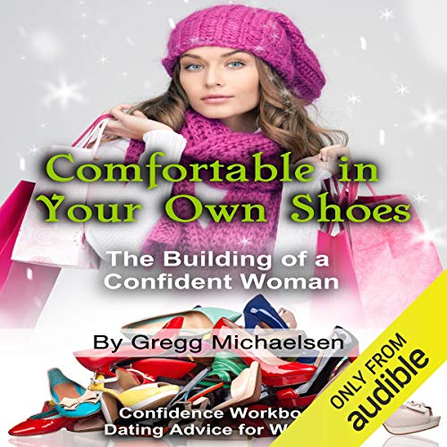 Comfortable in Your Own Shoes: The Building of a Confident Woman Titelbild