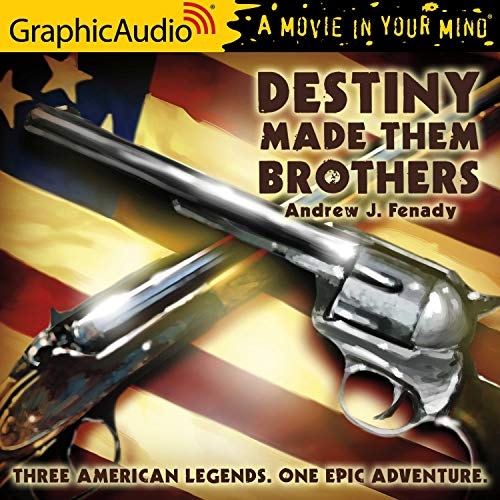 Destiny Made Them Brothers Audiobook By Andrew J. Fenady cover art
