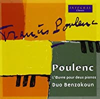 Poulenc: Works for 2 Pianos