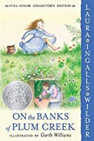 On the Banks of Plum Creek: Full Color Edition (Little House (4))