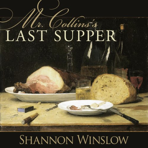 Mr. Collins's Last Supper audiobook cover art