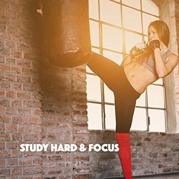 Study Hard & Focus