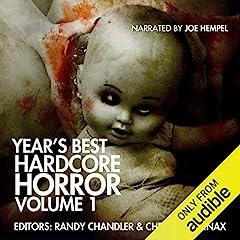 Year's Best Hardcore Horror, Volume 1