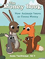 The Money Book: How Animals Learn to Count Money