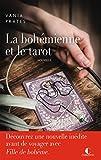 La bohémienne et le tarot: Fille de Bohème, T0 (French Edition)