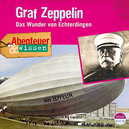 Graf Zeppelin - Das Wunder von Echterdingen Titelbild