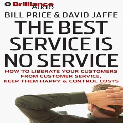 The Best Service Is No Service audiobook cover art