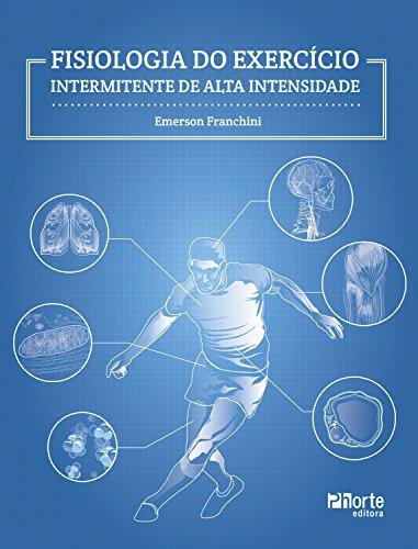 Fisiologia do exercício intermitente de alta intensidade