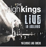 Live in Ireland by High Kings (The) (2011-05-01)