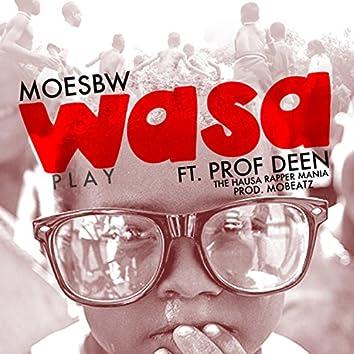 Wasa (feat. Prof Deen)