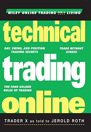 Technical Trading Online (Wiley Online Trading for a Living)