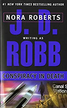Conspiracy in Death (In Death, Book 8) by [J. D. Robb]