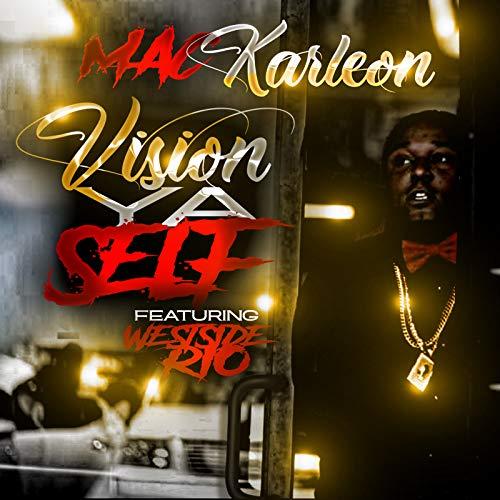 Vision Ya Self [Explicit]