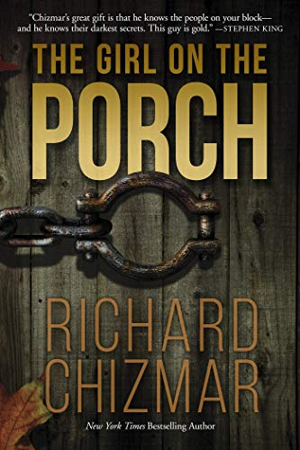 The Girl on the Porch by [Richard Chizmar]
