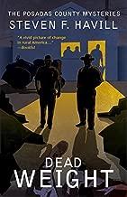 Dead Weight: A Posadas County Mystery (Posadas County Mysteries Book 8)