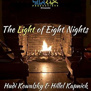 The Light of Eight Nights