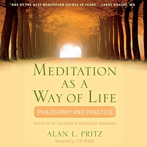 Meditation as a Way of Life: Philosophy and Practice audiobook cover art
