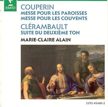Couperin : Messe pour les paroisses & Messe pour les couvents