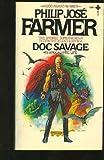 Doc Savage: His Apocalyptic Life