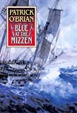 Blue at the Mizzen (Aubrey / Maturin)