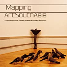 Mapping Artsouthasia: A Visual & Cultural Dialogue Between Britain & South Asia