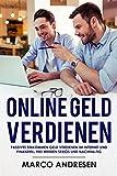 Online Geld verdienen Passives Einkommen Geld verdienen im Internet und finanziell frei werden seriö...