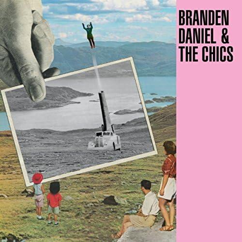Branden Daniel & the Chics