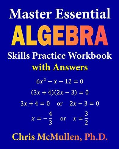 Master Essential Algebra Skills Practice Workbook with Answers: Improve...