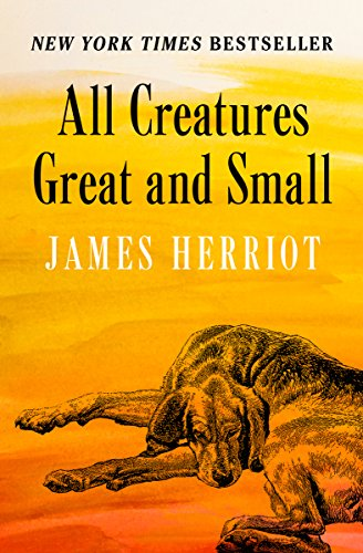 All Creatures Great and Small (English Edition)