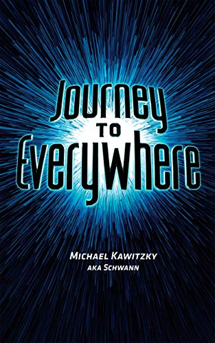 Journey to Everywhere (The Schwann Diaries Book 1) (English Edition)