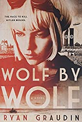 Wolf by Wolf (Wolf by Wolf #1) by Ryan Graudin