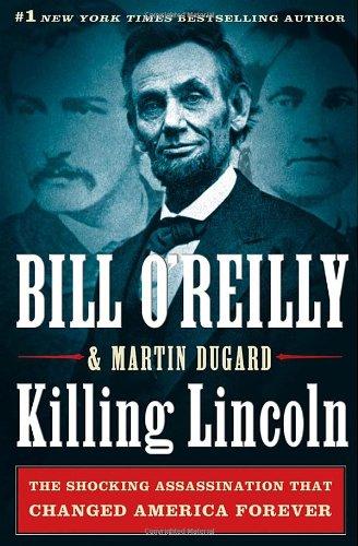 Killing Lincoln: The Shocking Assassination that Changed America Forever (Bill O'Reilly's Killing Series) Massachusetts