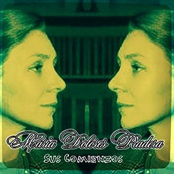 Mª Dolores Pradera - Sus Comienzos